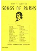 Fifty Selected Songs Of Burns