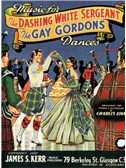 Music For The Dashing White Sergeant/The Gay Gordons Dances
