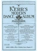 James S. Kerr: Kerr's Modern Dance Album - Piano