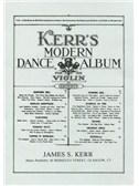 James S. Kerr: Kerr's Modern Dance Album - Violin