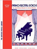 Bastien Piano Library: Piano Recital Solos - Primer Level