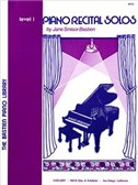 Jane Smisor Bastien: Piano Recital Solos - Level 1