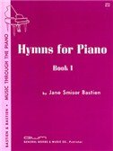 Jane Smisor Bastien: Hymns For Piano Book One