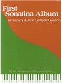 James And Jane Bastien: First Sonatina Album