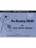 Jane Smisor Bastien: Pre-Reading Solos