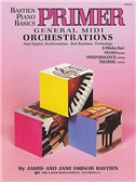 Bastien Piano Basics: General Midi Orchestrations Primer