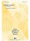 Astor Piazzolla: Libertango (SATB/Piano)