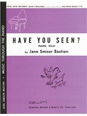 Jane Bastien: Have You Seen?