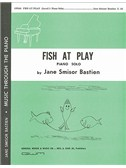 Jane Bastien: Fish At Play