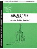Jane Bastien: Giraffe Talk