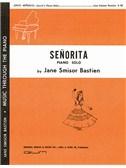 Jane Bastien: Senorita