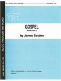 James Bastien: Gospel