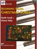 Diane Hidy/Keith Snell: Beginning Piano Christmas Songs
