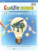 Bradley Sowash: Creative Chords - Book 1