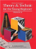 Bastien Piano Basics: Theory And Technique For The Young Beginner - Primer Book B (French)