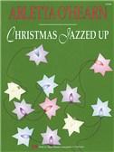 Arletta O'Hearn: Christmas All Jazzed Up