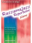Sarah Watts: Razzamajazz Repertoire - Piano