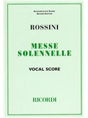 Gioacchino Rossini: Messe Solennelle (Vocal Score)