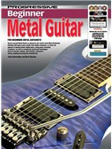Progressive: Beginner Metal Guitar (Book/CD/2DVDs/DVD-ROM/Poster)