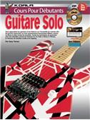 Cours Pour Débutants: Guitare Solo (Livre/CD/DVD)