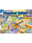 Progressive Classical Guitar Method For Young Beginners: Book 2