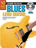 10 Easy Lessons: Learn To Play Blues Lead Guitar