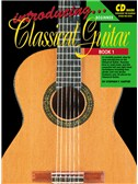 Introducing Classical Guitar: Book 1