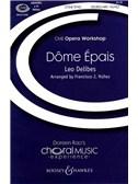 Leo Delibes: Dome Epais - 2 part