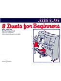 Jessie Blake: Eight Duets For Beginners Piano Duets