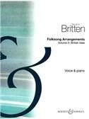 Benjamin Britten: Folksong Arrangements Volume 5