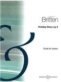 Benjamin Britten: Holiday Diary Op. 5