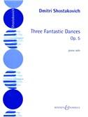 Dmitri Shostakovich: 3 Fantastic Dances Op.5