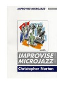 Christopher Norton: Improvise Microjazz Piano