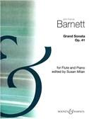 John Francis Barnett: Grand Sonata For Flute And Piano Op.41