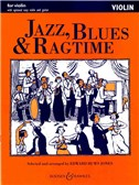 Jazz, Blues And Ragtime (Violin Edition)