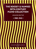 The Boosey and Hawkes 20th-Century Piano Collection 1900-1945