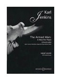 Karl Jenkins: The Armed Man A Mass For Peace (Choral Suite)