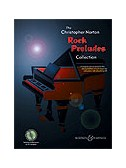 Christopher Norton: Rock Preludes Collection