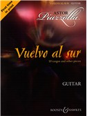 Astor Piazzolla: Vuelvo Al Sur 10 Tangos And Other Pieces - Guitar. Sheet Music