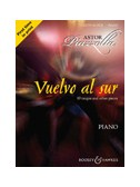 Astor Piazzolla: Vuelvo Al Sur 10 Tangos And Other Pieces - Piano Solo
