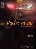 Astor Piazzolla: Vuelvo Al Sur 10 Tangos And Other Pieces - Flute. Sheet Music, CD
