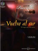 Astor Piazzolla: Vuelvo Al Sur 10 Tangos And Other Pieces - Violin. Sheet Music, CD