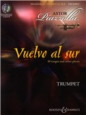 Astor Piazzolla: Vuelvo Al Sur 10 Tangos And Other Pieces - Trumpet
