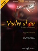 Astor Piazzolla: Vuelvo Al Sur 10 Tangos And Other Pieces - Accordion. Sheet Music