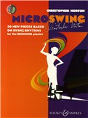 Christopher Norton: MicroSwing - 20 New Pieces Based On Swing Rhythms For The Beginner Pianist