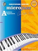 Christopher Norton: Microjazz For Absolute Beginners - New Edition
