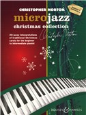 Christopher Norton: Microjazz Christmas Collection (Beginner - Intermediate)