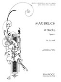 Max Bruch: 8 Pieces Op.83 No.1 In A Minor