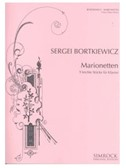 Sergei Bortkiewicz: Marionettes - Nine Easy Pieces Op. 54