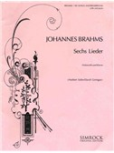 Johannes Brahms: 6 Songs (Cello and Piano)